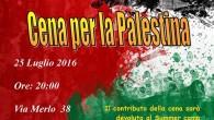Lunedì 25 ore 20 cena sociale per contribuire alle spese di gestione del campo estivo organizzato dal CISS a cui partecipano 21 ragazzi provenienti da diverse parti della Palestina. Alla […]