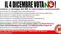 La campagna referendaria entra nell'ulima settimana e Rifondazione Comunista Palermo moltiplica lo sforzo perchè si affermi il NO a questa pericolosa riforma istituzionale. Il primo appuntamento da ricordare è l'assemblea […]