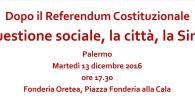 Il referendum costituzionale apre una nuova fase storica e politica in questo paese che riguarda anche il rapporto tra centro e periferia, tra governo nazionale e autonomie locali, tra stato […]