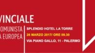 Di seguito il documento politico finale approvato all'unanimità in occasione del XI Congresso Provinciale di Rifondazione Comunista Palermo che si è svolto il 26/3/2017. L'undicesimo congresso del Partito della Rifondazione […]