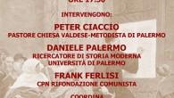 Rifondazione Comunista organizza un'iniziativa in vista dei 500 anni della Riforma protestante. L'incontro si terra' giovedi' 21 alle ore 17,30 presso la sede del circolo Luxemburg-Orcel in via Serradifalco 152/A, […]