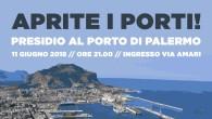 Rifondazione Comunista Palermo aderisce al presidio indetto per questa sera, lunedì 11 giugno, ore 21 davanti l'ingresso del porto di Palermo in via E. Amari. La propaganda del nuovo governo […]