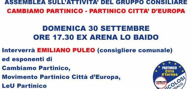 A tre mesi dalle elezioni comunali, il gruppo consiliare Cambiamo Partinico – Partinico Città d'Europa lancia un'assemblea aperta sulla situazione in cui versa la città, sull'azione svolta in consiglio comunale, […]