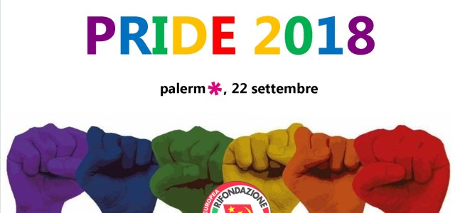 Palermo 19 settembre – Rifondazione Comunista Palermo aderisce al Pride che quest'anno vedrà il suo culmine con la parata di sabato 22 settembre. La nostra città in questi anni […]